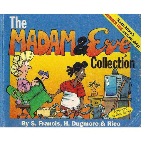 The Madam & Eve Collection (Signed by the Author's) | S. Francis, H. Dugmore & Rico