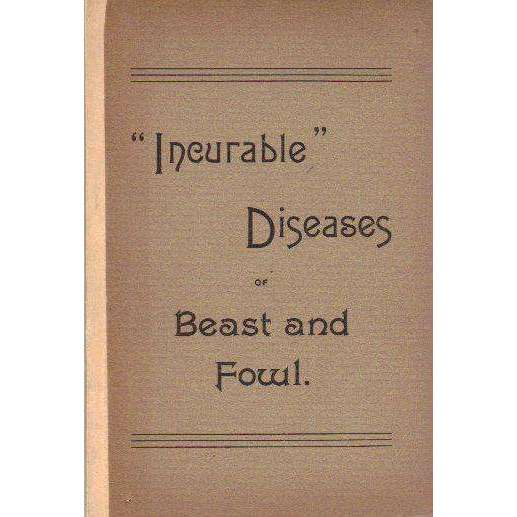 "Bookdealers:The Homeopathic Treatment of the ""Incurable"" Diseases of Beast and Fowl 