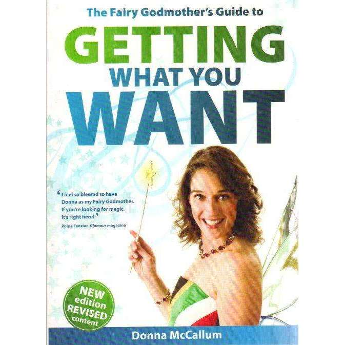 Bookdealers:The Fairy Godmother's Guide to Getting What You Want (With Author's Inscription) | Donna McCallum