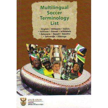 Bookdealers:Multilingual Soccer Terminology List | Department of Arts and Culture
