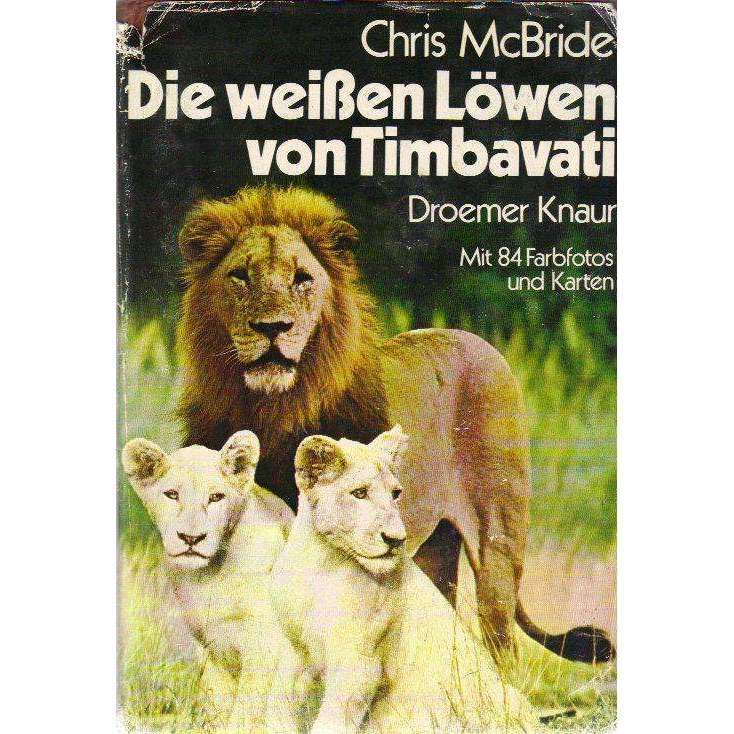 Bookdealers:Die Weiben Lowen Von Timbavati: German (The White Lions of Timbavati) | Chris McBride