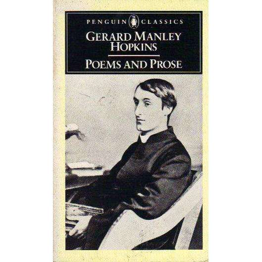 Bookdealers:Gerard Manley Hopkins: Poems and Prose (Penguin Classics) | Selected and Edited by W.H. Gardner