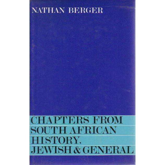 Bookdealers:Chapters From South African History, Jewish & General (Book 1) | Nathan Berger
