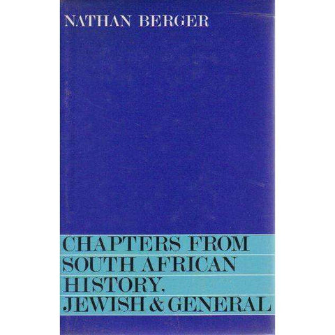 Chapters From South African History, Jewish & General (Book 1) | Nathan Berger