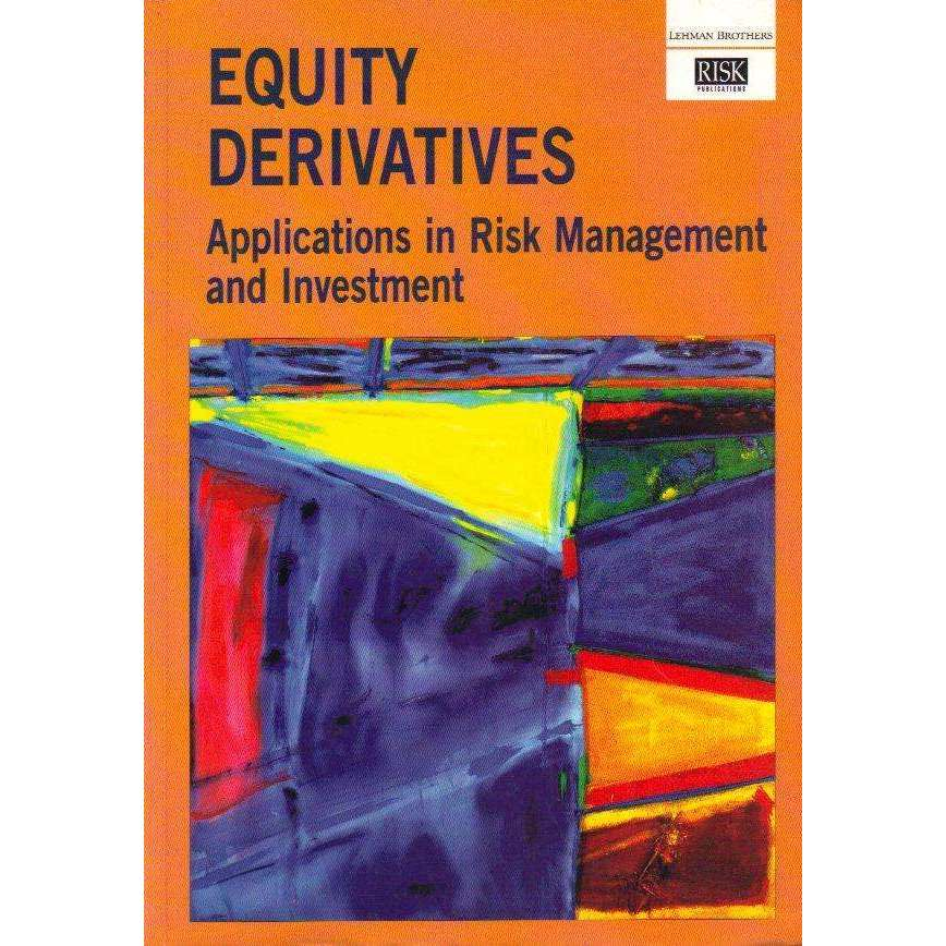 Bookdealers:Equity Derivatives: Applications in Risk Management and Investment | Edited by Laurie Donaldson