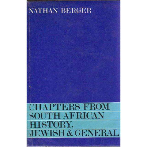 Chapters From South African History, Jewish & General (Signed Compliment Slip by the Author) | Nathan Berger