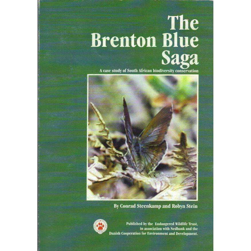 Bookdealers:The Brenton Blue Saga: A Case Study of South African Biodiversity Conservation | Conrad Steenkamp, Robyn Stein