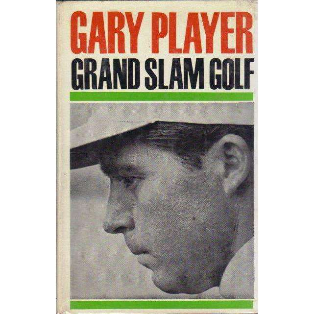 Bookdealers:Gary Player Grand Slam Golf (With Author's Inscription) | Gary Player