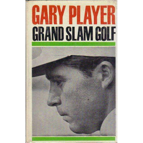 Gary Player Grand Slam Golf (With Author's Inscription) | Gary Player