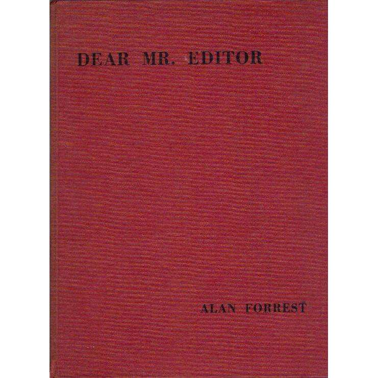 Bookdealers:Dear Mr. Editor | Editor Alan Forrest