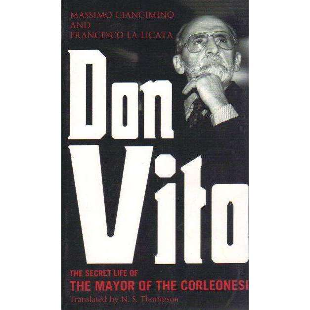Bookdealers:Don Vito: The Secret Life of the Mayor of the Corleonesi | Massimo Ciancimino and Francesco La Licata