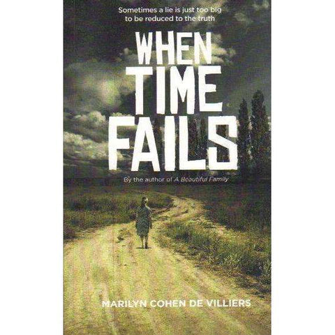 When Time Fails (Signed by the Author) | Marilyn Cohen De Villiers