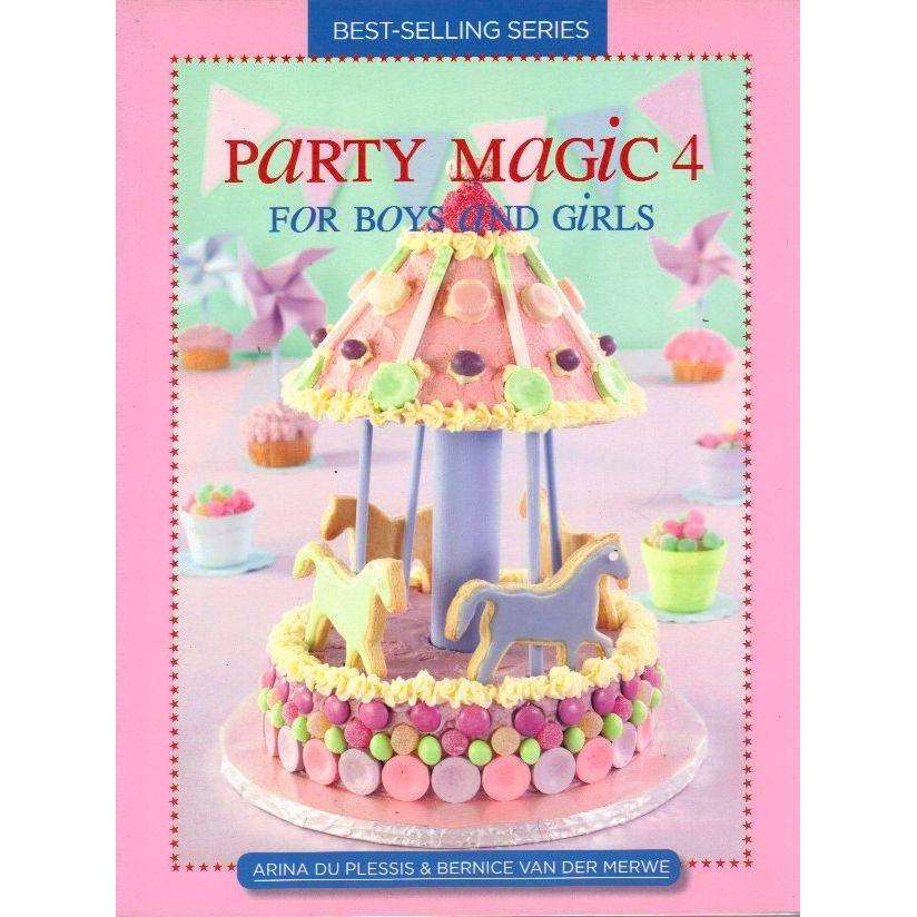 Bookdealers:Party Magic 4 For Boys and Girls | Arina Du Plessis & Bernice Van Der Merwe