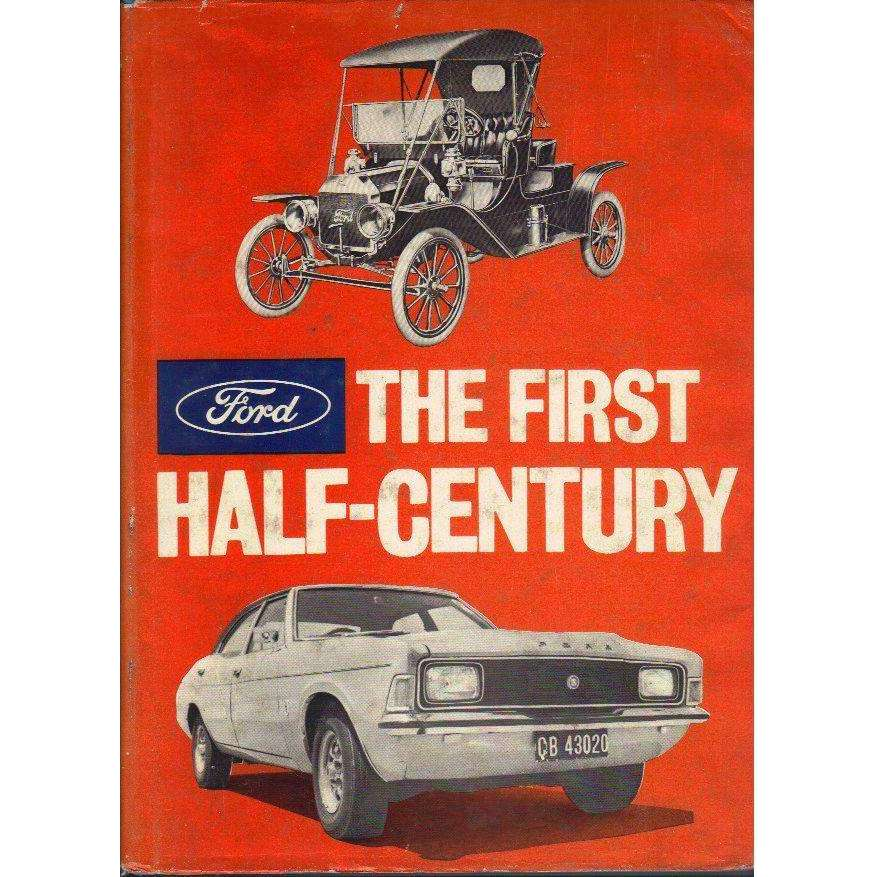 Bookdealers:Ford The First Half-Century | Ford