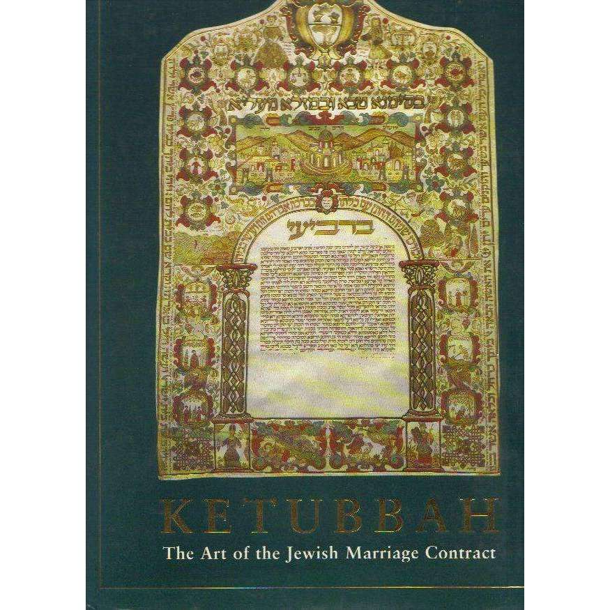 Bookdealers:Ketubbah: The Art of the Jewis Marraige Contract | Shalom Zabar, Iris Fishof, D Louvish