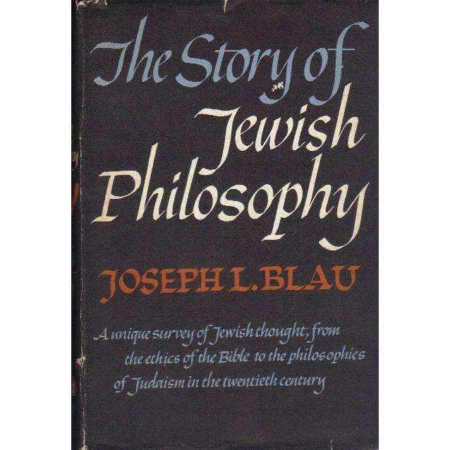 Bookdealers:The Story of Jewish Philosophy | Joseph L. Blau