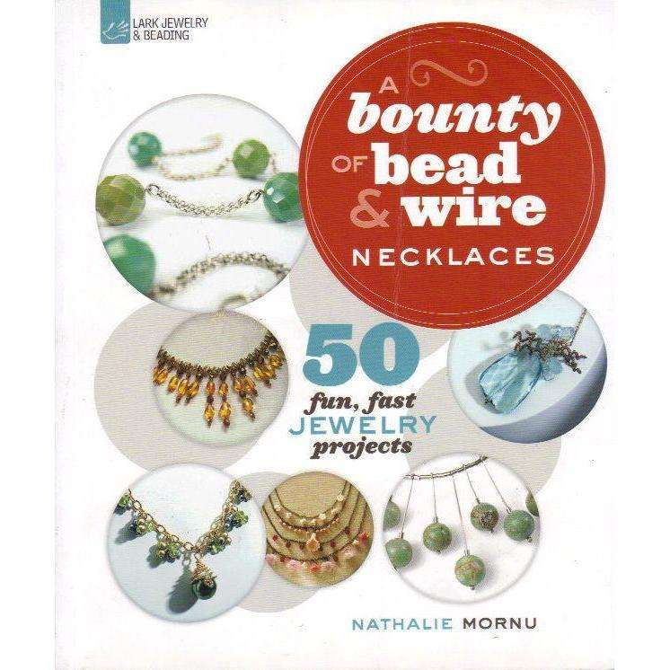 Bookdealers:A Bounty of Bead & Wire Necklaces | Nathalie Mornu