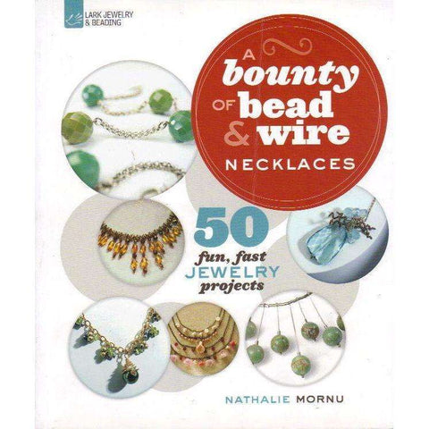 A Bounty of Bead & Wire Necklaces | Nathalie Mornu