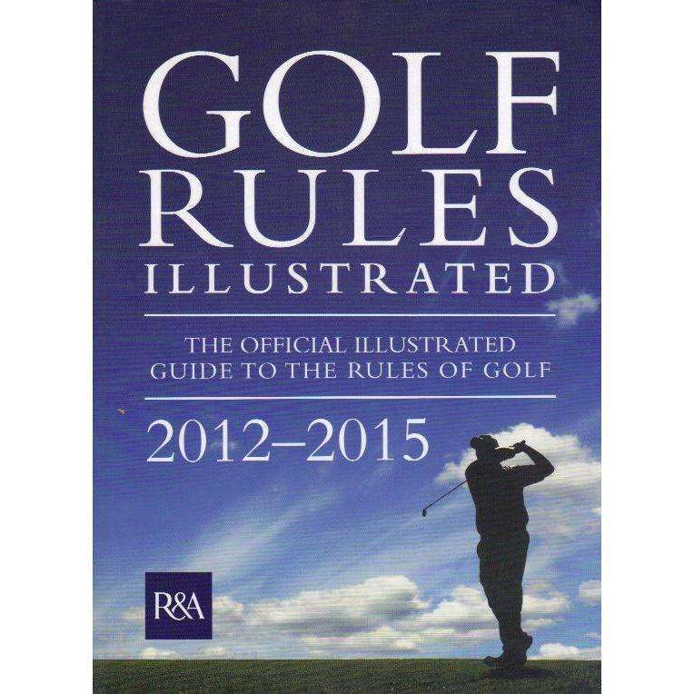 Bookdealers:Golf Rules Illustrated 2012 | R & A