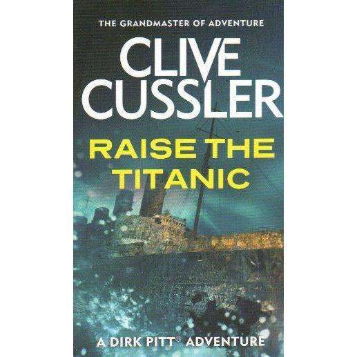 Bookdealers:Raise the Titanic | Clive Cussler