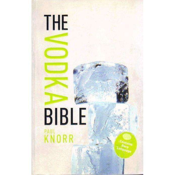 Bookdealers:The Vodka Bible | Paul Knorr
