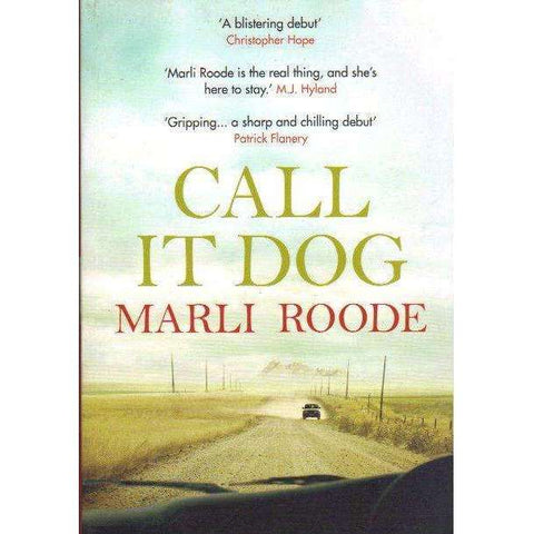 Call it Dog (With Author's Inscription) | Marli Roode