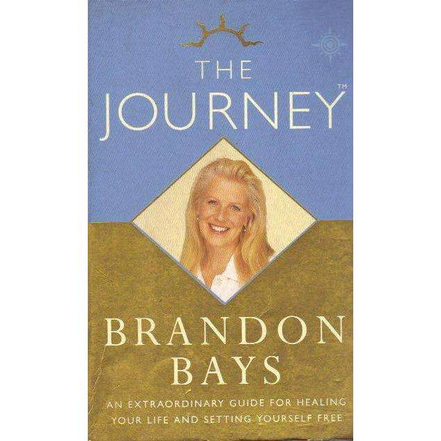 Bookdealers:The Journey: (With Author's Inscription) An Extraordinary Guide for Healing Your Life and Setting Yourself Free | Brandon Bays
