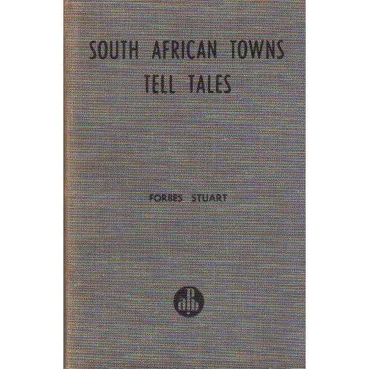 Bookdealers:South African Towns Tell Tales | Stuart Forbes