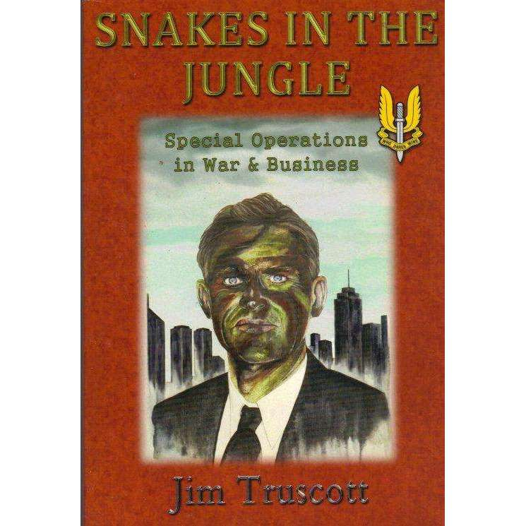 Bookdealers:Snakes in The Jungle (With Author's Inscription) | Jim Truscott