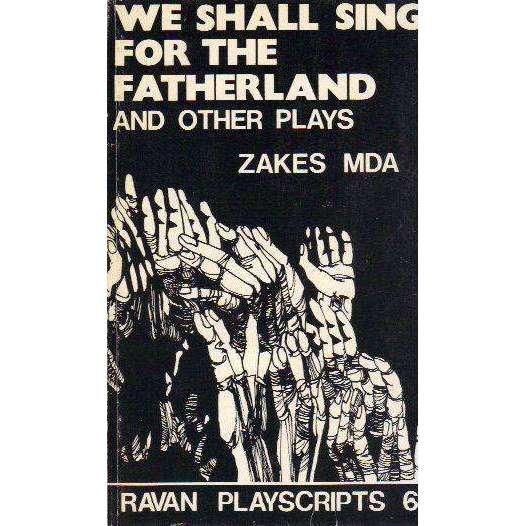 Bookdealers:We shall sing for the fatherland (1st Edition)  | Zakes Mda