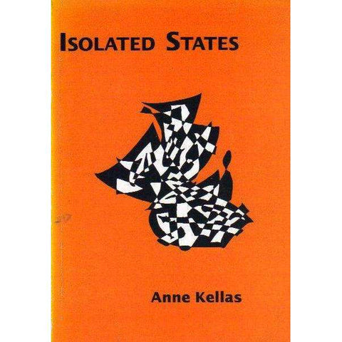 Isolated States (With Author's Inscription) | Anne Kellas
