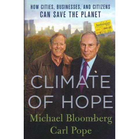 Climate of Hope: How Cities, Businesses, and Citizens Can Save the Planet | Michael Bloomberg; Carl Pope