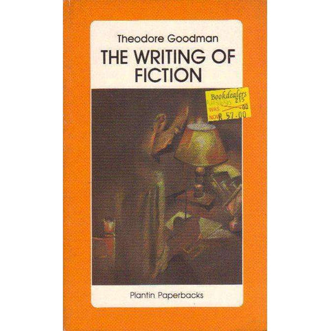 The Writing of Fiction: An Analysis of Creative Writing | Theodore Goodman