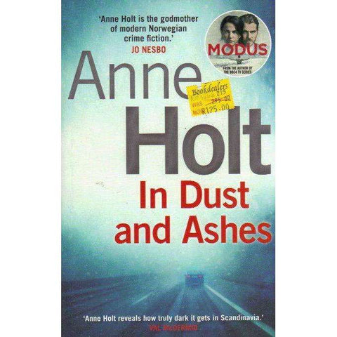 In Dust and Ashes | Anne Holt; Anne Bruce