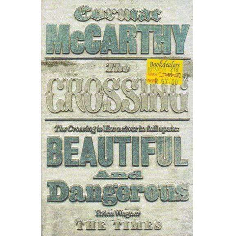 The Crossing: Volume 2 (Border Trilogy) | Cormac McCarthy