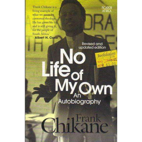Bookdealers:No Life of my Own: An Autobiography | Frank Chikane