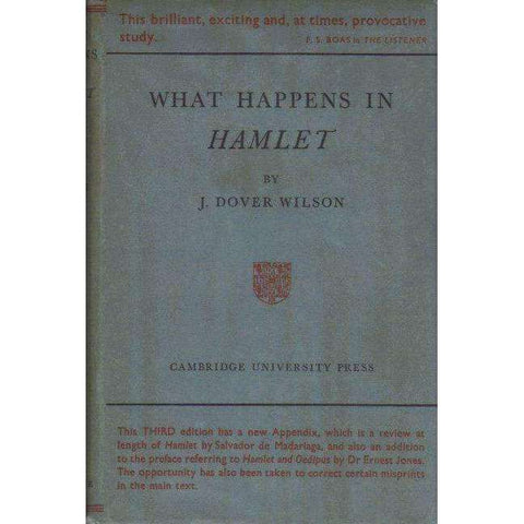 What Happens in Hamlet | Wilson, J. Dover