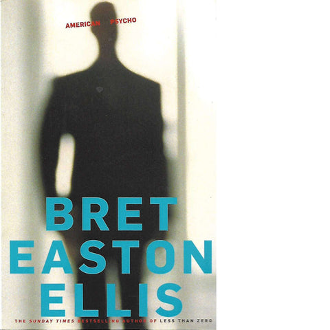 American Psycho | Bret Easton Ellis