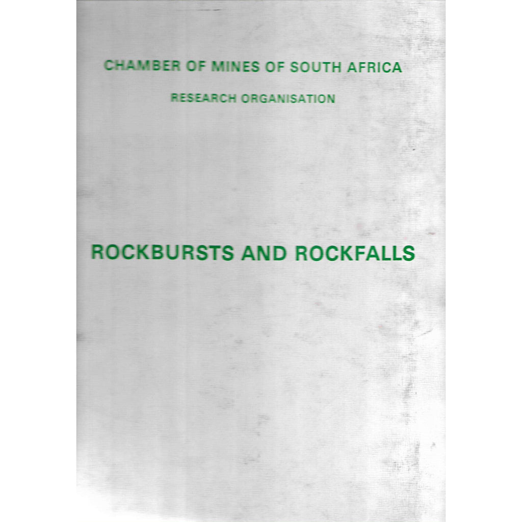 Bookdealers:An Industry Guide to the Amelioration of the Hazards of Rockbursts and Rockfalls | Chamber of Mines
