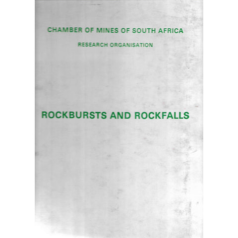 An Industry Guide to the Amelioration of the Hazards of Rockbursts and Rockfalls | Chamber of Mines