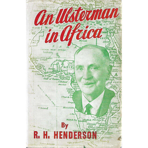 An Ulsterman in Africa (Inscribed by Author) | R. H. Henderson
