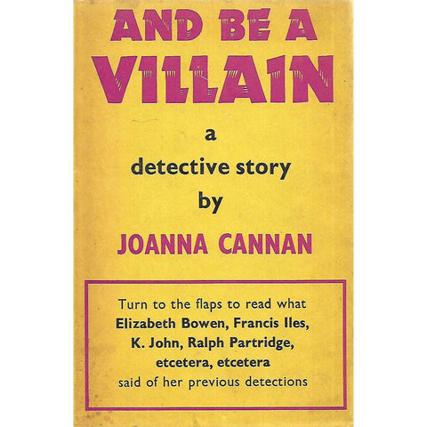 And Be A Villain (First Edition) | Joanna Cannan
