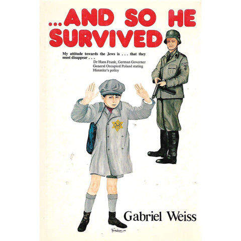 ...And So He Survived | Gabriel Weiss