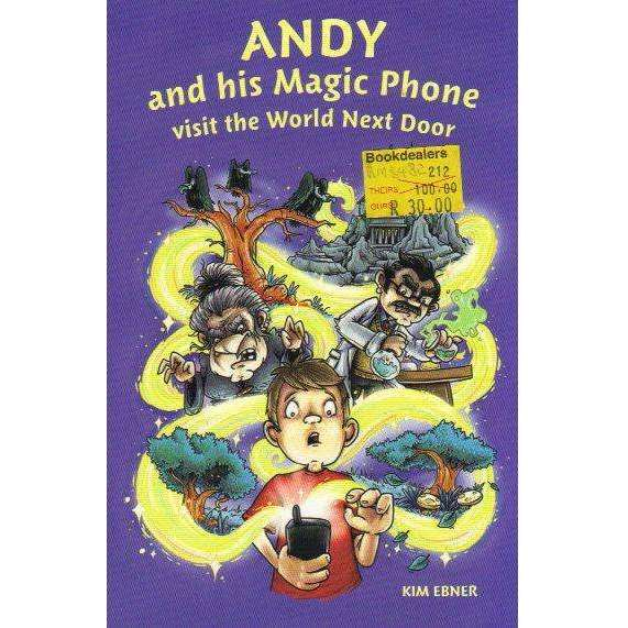 Bookdealers:Andy and His Magic Phone Visit the World Next Door | Kim Ebner