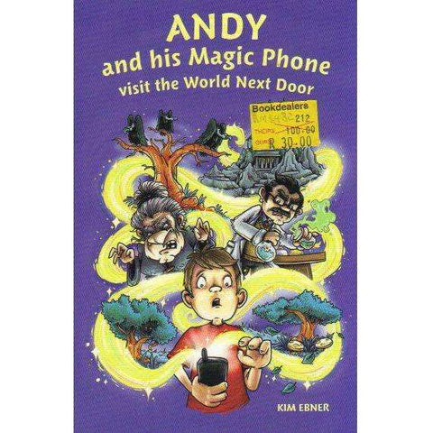 Andy and His Magic Phone Visit the World Next Door | Kim Ebner