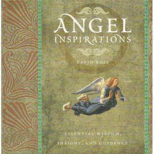 Bookdealers:Angel Inspirations: Essential Wisdom, Insight and Guidance | David Ross