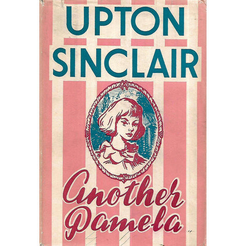 Another Pamela (First Edition) | Upton Sinclair