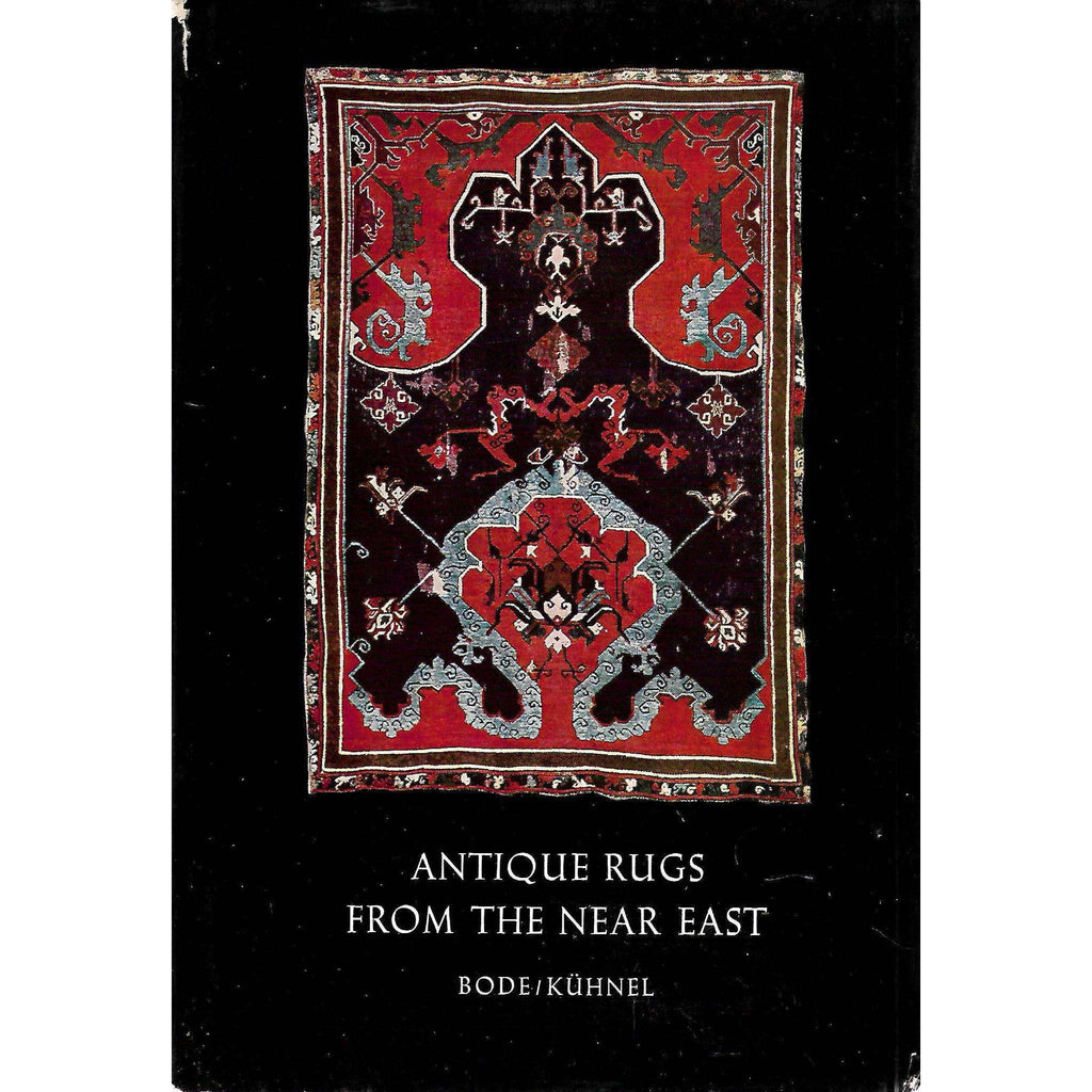 Bookdealers:Antique Rugs from the Near East | Wilhelm von Bode & Ernst Kuhnel