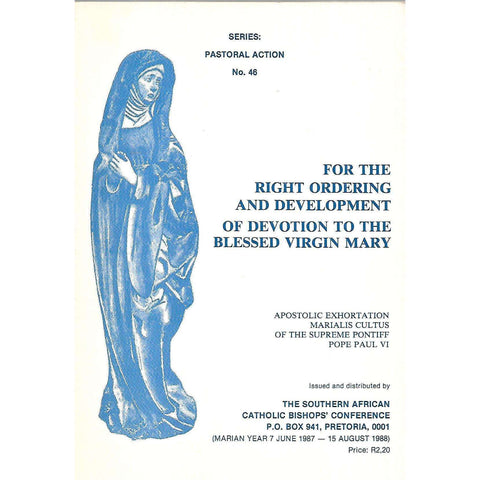 Apostolic Exhortation: For the Right Ordering and Development of Devotion to the Virgin Mary | Pope Paul VI