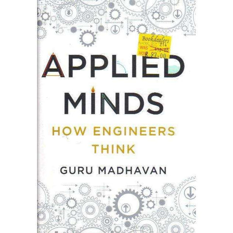 Applied Minds: How Engineers Think | Guruprasad Madhavan